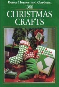 Better Homes and Gardens 1988 Christmas Crafts