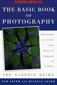The Basic Book of Photography (Fourth Edition)
