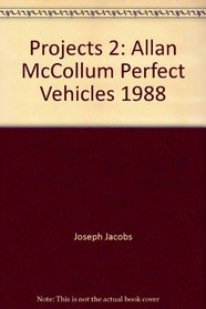 Projects 2: Allan McCollum, Perfect Vehicles 1988 (Projects)