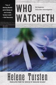 Who Watcheth (Irene Huss, Bk 9)