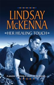 Her Healing Touch (Harlequin Reader's Choice)