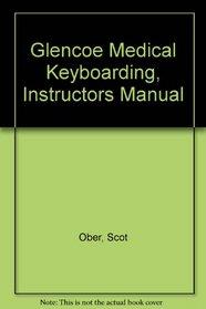 Glencoe Medical Keyboarding, Instructors Manual