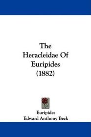 The Heracleidae Of Euripides (1882)