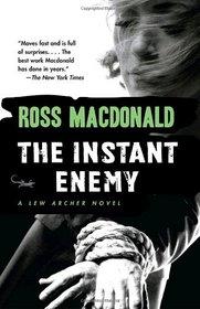 The Instant Enemy (Lew Archer, Bk 14)