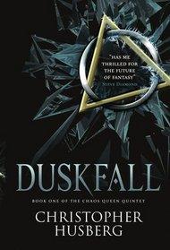 Duskfall (Chaos Queen, Bk 1)