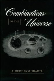 Combinations of the Universe