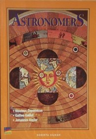 Astronomers: Arrangers of the stars (Navigators biography series)