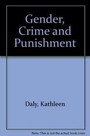 Gender, Crime, and Punishment