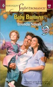 Baby Business (9 Months Later) (Harlequin Superromance, No 955)