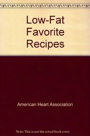 Low-Fat Favorite Recipes