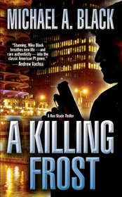 A Killing Frost (Ron Shade, Bk 1)