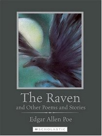 The Raven And Other Poems And Stories (Scholastic Classics)