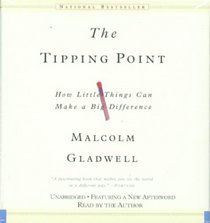 The Tipping Point: How Little Things Can Make a Big Difference (Audio CD) (Unabridged)