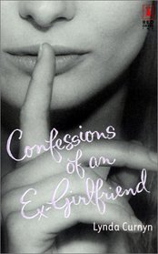 Confessions of an Ex-Girlfriend (Red Dress Ink)