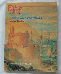 Devon and Cornwall (Exploring England's Heritage)