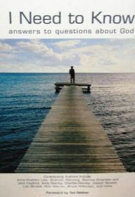 I Need to Know: Answers to Questions About God