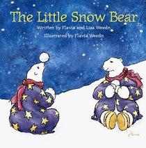 The Little Snow Bear: An Original American Tale