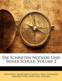 Die Schriften Notkers Und Seiner Schule, Volume 2 (German Edition)
