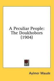 A Peculiar People: The Doukhobors (1904)