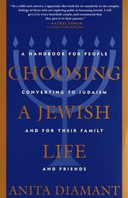 Choosing a Jewish Life : A Handbook for People Converting to Judaism and for Their Family and Friends
