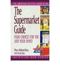 Pocket Supermarket Guide: Food Choices for You and Your Family