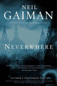 Neverwhere: The Author's Preferred Edition