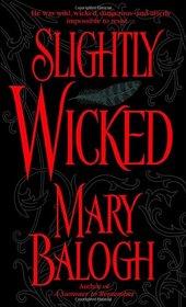 Slightly Wicked (Bedwyn Family, Bk 4)