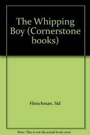 The Whipping Boy (Cornerstone books)
