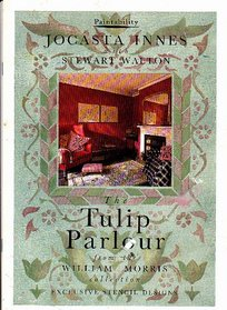 The Tulip Parlour: From the William Morris Collection (The Paintability Series)