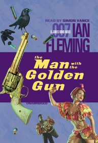 The Man With the Golden Gun: Library Edition