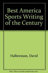Best America Sports Writing of the Century