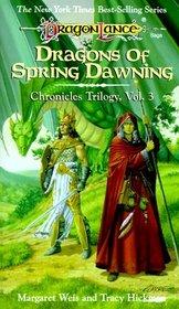 Dragons of Spring Dawning (Chronicles, Bk 3)