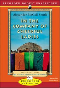 In the Company of Cheerful Ladies (No. 1 Ladies' Detective Agency)  (Audio Cassette) (Unabridged)
