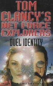 Duel Identity (Tom Clancy's Net Force Explorers)