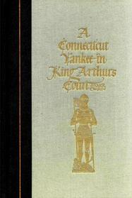 A Connecticut Yankee in King Arthur's Court (World's Best Reading)