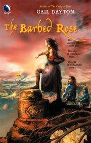 The Barbed Rose (One Rose, Bk 2)