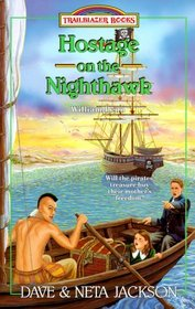 Hostage on the Nighthawk: Governor William Penn (Trailblazer, Bk 32)