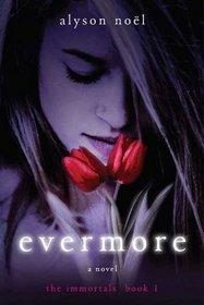 Evermore (Immortals, Bk 1)