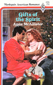 Gifts of the Spirit (Harlequin American Romance, No 275)