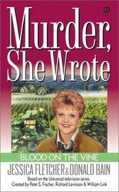 Blood on the Vine (Murder She Wrote, Bk 15)