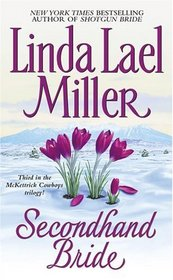Secondhand Bride (McKettrick Cowboys, Bk 3)