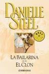 La bailarina. El clon (Spanish Edition)