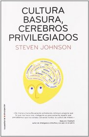 Cultura basura, cerebros privilegiados (Spanish Edition)