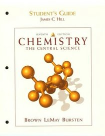 Chemistry: The Central Science Student's Guide