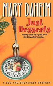 Just Desserts (Bed-And-Breakfast, Bk 1)