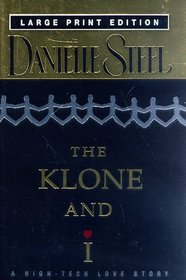 The Klone and I (Large Print Edition) (Bantam/Doubleday/Delacorte Press Large Print Collection)