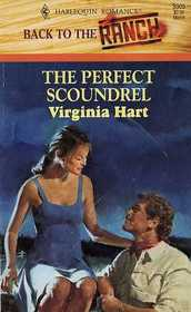 The Perfect Scoundrel (Back to the Ranch) (Harlequin Romance, No 3305)