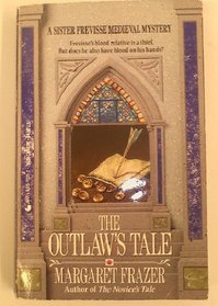The Outlaw's Tale (Sister Frevisse Medieval Mysteries)