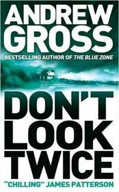 Don't Look Twice (Ty Hauck, Bk 2)