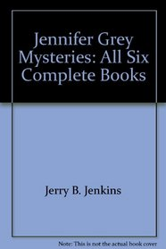 The Jennifer Grey Mysteries: Six Complete Books